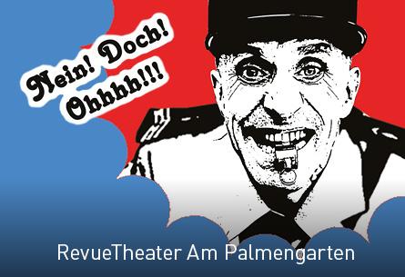 RevueTheater Am Palmengarten